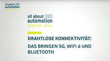 Aufzeichnung der all about automation Web-Session: Drahtlose Konnektivität